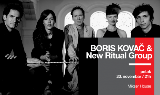 Boris Kovac & New Ritual Group featured